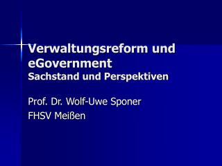 Verwaltungsreform und eGovernment Sachstand und Perspektiven