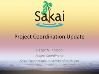 Project Coordination Update