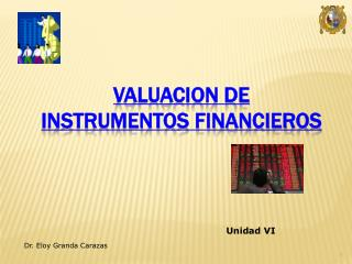 VALUACION DE  INSTRUMENTOS FINANCIEROS