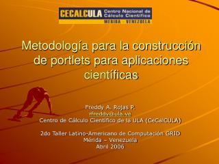 Metodología para la construcción de portlets para aplicaciones científicas