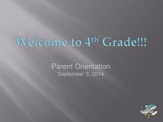 Welcome to 4 th  Grade!!!