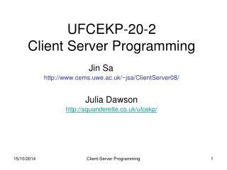 UFCEKP-20-2 Client Server Programming