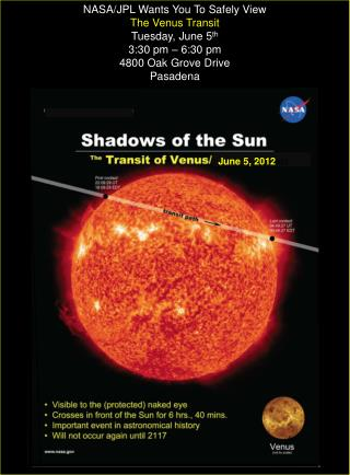 NASA/JPL Wants You To Safely View The Venus Transit Tuesday, June 5 th 3:30 pm – 6:30 pm