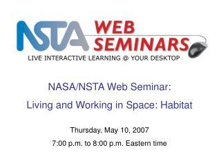 NASA/NSTA Web Seminar: Living and Working in Space: Habitat