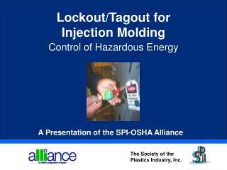 A Presentation of the SPI-OSHA Alliance