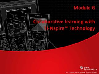 Collaborative learning with  TI-Nspire ™ Technology