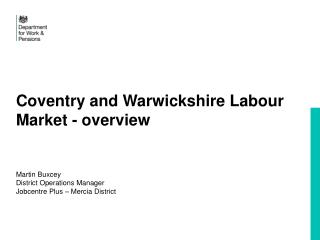 Coventry and Warwickshire Labour Market - overview