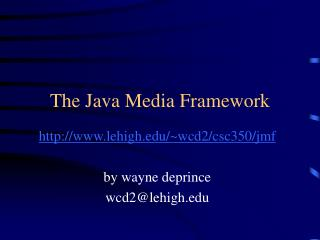 The Java Media Framework