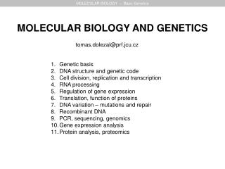 MOLECULAR BIOLOGY  �  Basic Genetics