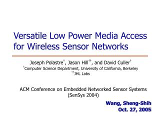 Versatile Low Power Media Access for Wireless Sensor Networks