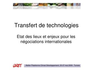 Transfert de technologies