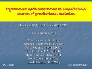 Hypernovae: GRB-supernovae as LIGO/VIRGO sources of gravitational radiation