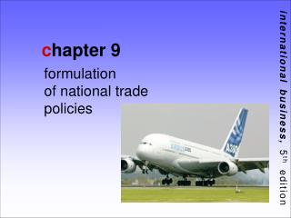 Formulation  of national trade policies