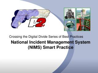 National Incident Management System (NIMS) Smart Practice