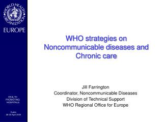 WHO strategies on Noncommunicable diseases and Chronic care