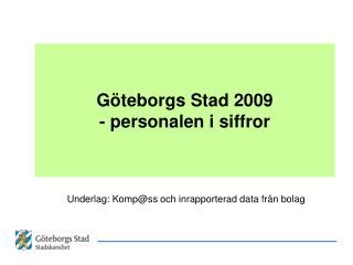 Göteborgs Stad 2009 - personalen i siffror