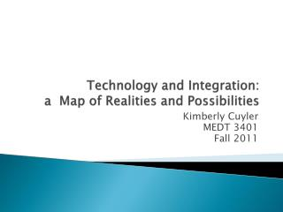 Technology and Integration:  a  Map of Realities and Possibilities