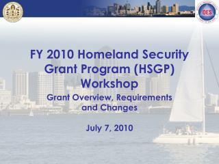 FY 2010 Homeland Security Grant Program (HSGP) Workshop