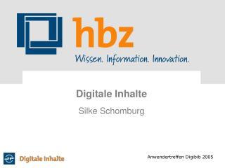 Digitale Inhalte Silke Schomburg
