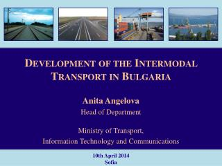 Development of the Intermodal Transport in Bulgaria