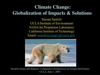 Climate Change: Globalization of Impacts & Solutions