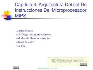 Capítulo 3. Arquitectura Del set De Instrucciones Del Microprocesador MIPS.
