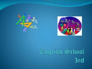 English School 3rd