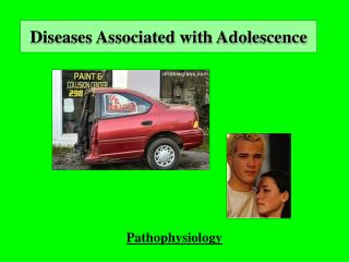 Diseases Associated with Adolescence