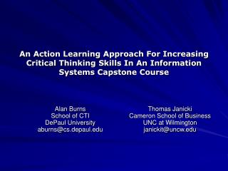 An Action Learning Approach For Increasing Critical Thinking Skills In An Information Systems Capstone Course