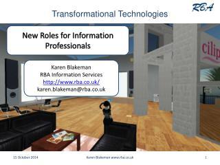 Transformational Technologies