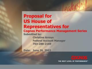 Proposal for  US House of Representatives for Cognos Performance Management Series