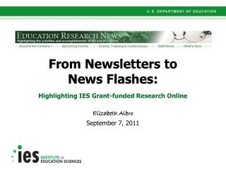 From Newsletters to  News Flashes: