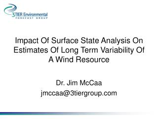 Impact Of Surface State Analysis On Estimates Of Long Term Variability Of A Wind Resource