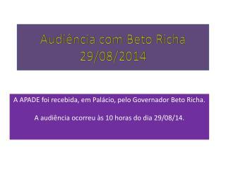 Audiência com Beto Richa 29/08/2014
