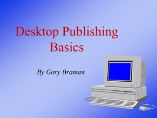 Desktop Publishing Basics