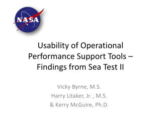Usability of Operational Performance Support Tools – Findings from Sea Test II