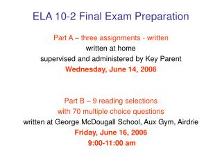 ELA 10-2 Final Exam Preparation
