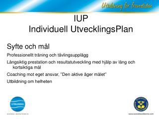 IUP  Individuell UtvecklingsPlan