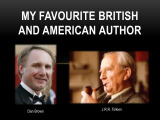 MY FAVOURITE BRITISH AND AMERICAN AUTHOR