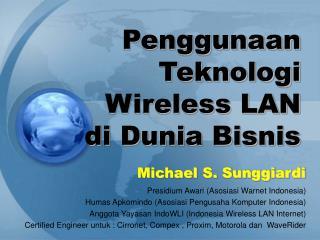 Penggunaan Teknologi Wireless LAN di Dunia Bisnis