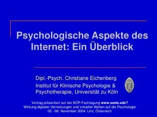 Psychologische Aspekte des Internet: Ein Überblick