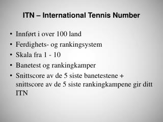 ITN – International Tennis Number
