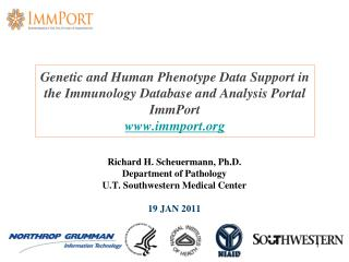 Richard H. Scheuermann, Ph.D. Department of Pathology U.T. Southwestern Medical Center 19 JAN 2011