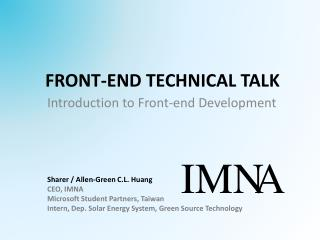 FRONT-END TECHNICAL TALK