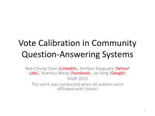 Vote Calibration in Community Question-Answering Systems
