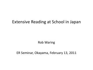 Extensive Reading at School in Japan