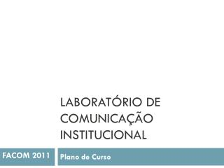 Laboratório de Comunicação Institucional