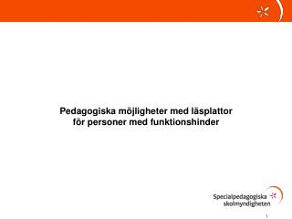Pedagogiska möjligheter med läsplattor  för personer med funktionshinder