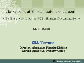 Closer look at Korean patent documents   - To find a way to be the PCT Minimum Documentation -