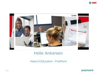 Helle Ankersen Head of Education - PostNord